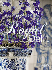 Royal Delft by Pim van den Akker (Hardback, 2011)