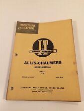 Vintage Implement & Tractor Shop Service Manual - Allis Chalmers D-15 AC-12 1961