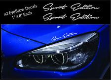 2 - Sport Edition Eyebrow Decal Racing Sport BMW DODGE FORD Car Truck Sticker