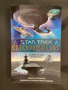 Star Trek: Enterprise Logs Ed. by Carol Greenburg (2000, Trade Paperback)