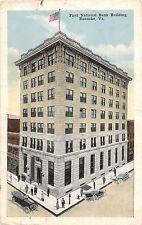C55/ Roanoke Virginia Va Postcard 1918 First National Bank Building