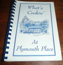 What's Cookin At Plymouth Place LaGrange Park Illinois Community Cookbook
