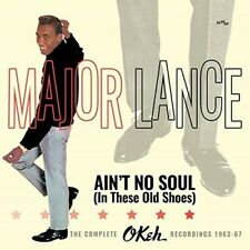 Major Lance - Ain't No Soul (In These Old Shoes): Complete Okeh Recordings 1963-
