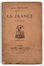 SULLY PRUDHOMME LA FRANCE SONNETS 1874 EDITION ORIGINALE POESIE FRANCAISE