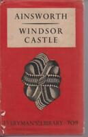WINDSOR CASTLE by W HARRISON AINSWORTH hc/dj 1933
