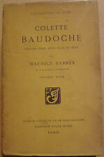 BARRES Maurice - COLETTE BAUDOCHE HISTOIRE D'UNE JEUNE FILLE DE METZ - 1909
