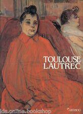 Toulouse Lautrec Un artista moderno -  Artificio Firenze 1995