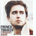 Straight Ahead - French Tobacco - CD NEUF sous blister.