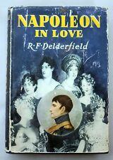 1959 NAPOLEON IN LOVE R F Delderfield DJ Dust Jacket HISTORY Bonaparte AFFAIRS