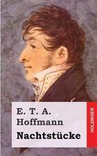 Nachtst�cke by E. T. A. Hoffmann (2013, Paperback)