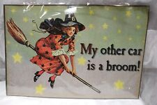 Victorian Trading Co My Other Car is a Broom Vintage Witch Car Magnet 1C