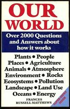 Our World: Over 2000 Questions and Answers about How It Works #BN4898