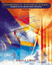 Introduction to Information Systems: Essentials for the Internetworked System: I