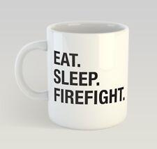 Eat Sleep Firefight Funny Mug Gift Novelty Humour Birthday Firefighter Fireman