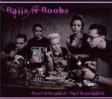 Balls´n´Boobs - Good education_Bad reputation CD Digi Neu Skinhead Oi Punk Oi!