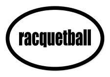 """Racquetball Sport Oval car window bumper sticker decal 5"""" x 3"""""""