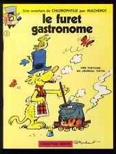 CHLOROPHYLLE  LE FURET GASTRONOME   MACHEROT    Coll. VEDETTE n°2  EO 1970