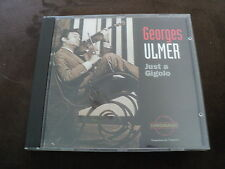 """RARE! CD """"JUST A GIGOLO"""" Georges ULMER / 13 titres"""