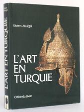L'Art en Turquie. Ekrem AKURGAL Office du Livre, 1981 Relié / EX-LIBRIS