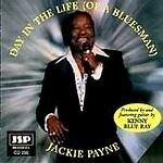 JACKIE PAYNE Day In The Life of A Bluesman CD (1997,JSP (UK) Kenny Blue Ray)
