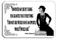I invented my life Quote  Coco Chanel Metal Sign Haute Couture