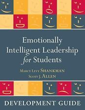 Emotionally Intelligent Leadership for Students : Development Guide by Marcy...
