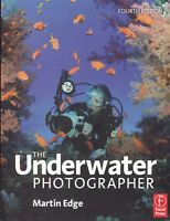 UNDERWATER PHOTOGRAPHER 4th Edition (2010) flashgun magic filter diving