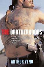 The Brotherhoods : Inside the Outlaws.GYPSY JOKERS.BANDIDOS.HELLS ANGELS