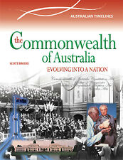 THE COMMONWEALTH OF AUSTRALIA: EVOLVING INTO A NATION - BOOK  9780864271167
