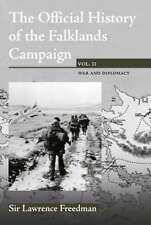 The Official History of the Falklands Campaign, Volume 2: War and Diplomacy (Go