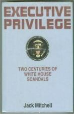Executive Privilege: Two Centuries of White House Scandals-ExLibrary