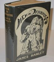 * Rare * James Hanley Men in Darkness First Uk Edition in D/J 1931