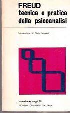 FREUD TECNICA E PRATICA DELLA PSICOANALISI  PAPERBACKS NEWTON (CA451)