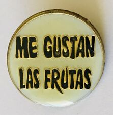 Me Gustan Las Frutas I Like Fruit Advertising Pin Badge Vintage (C21)