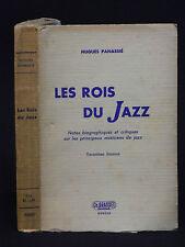 Hugues PANASSIÉ - LES ROIS DU JAZZ - Notes sur les musiciens de Jazz - 1945