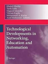 NEW Technological Developments in Networking, Education and Automation