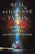 Letters from an Astrophysicist by deGrasse Tyson, Neil Hardcover October 8, 2019