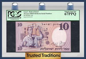 TT PK 32d 1958 ISRAEL BANK OF ISRAEL 10 LIROT PCGS 67 PPQ SUPERB GEM NEW!