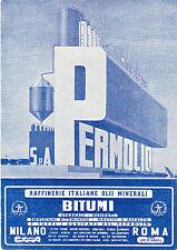 PERMOLIO RAFFINERIE ITALIANE OLII MINERALI - BITUMI -