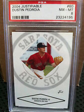 2004 Justifiable # 60 Dustin Pedroia PSA NM/MT 8...B-4195..NEW STYLE CASE