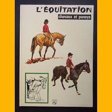 L'ÉQUITATION Chevaux et poneys W.J.W. Fround Joan Thompson 1976