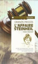 FREDERIC DELACOURT L'AFFAIRE STEINHEIL