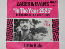 "ZAGER & EVANS -In The Year 2525- 7"" 45"