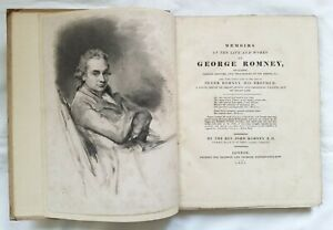 MEMOIRS OF THE LIFE AND WORKS OF GEORGE ROMNEY PUBLISHED - 1830 BALDWIN & CADOCK