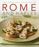 The Food and Cooking of Rome & Naples, Very Good Condition Book, Valentina Harri