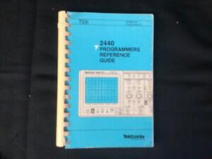 TEKTRONIX 2440 PROGRAMMERS REFERENCE GUIDE 070-6601-00