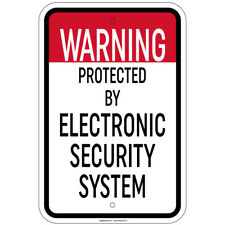 Warning Protected By Electronic Security System Sign 8