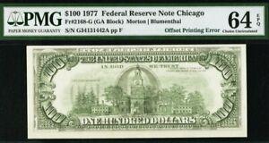 Offset Printing Error-Full Face/Back FR#2168-G $100 1977 Chicago FRN PMG 64EPQ