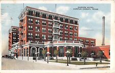 1918 Nueces Hotel Corpus Christi TX post card
