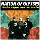 Nation Of Ulysses 13 Point Program To Destroy America Vinyl LP Remaster make up